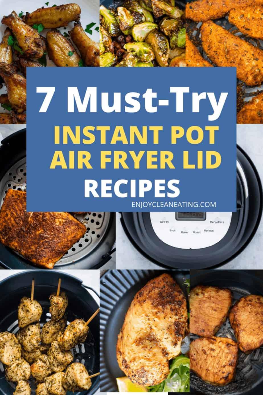 7 must try instant pot air fryer lid
