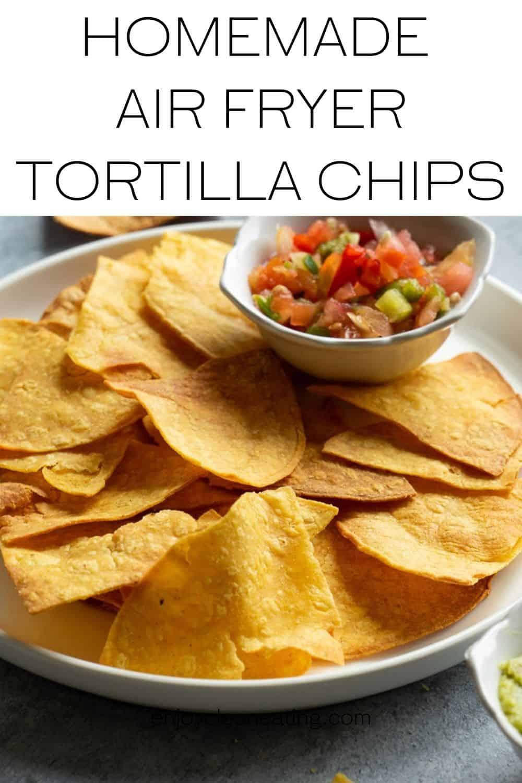 homemade chips with pico de Gallo.